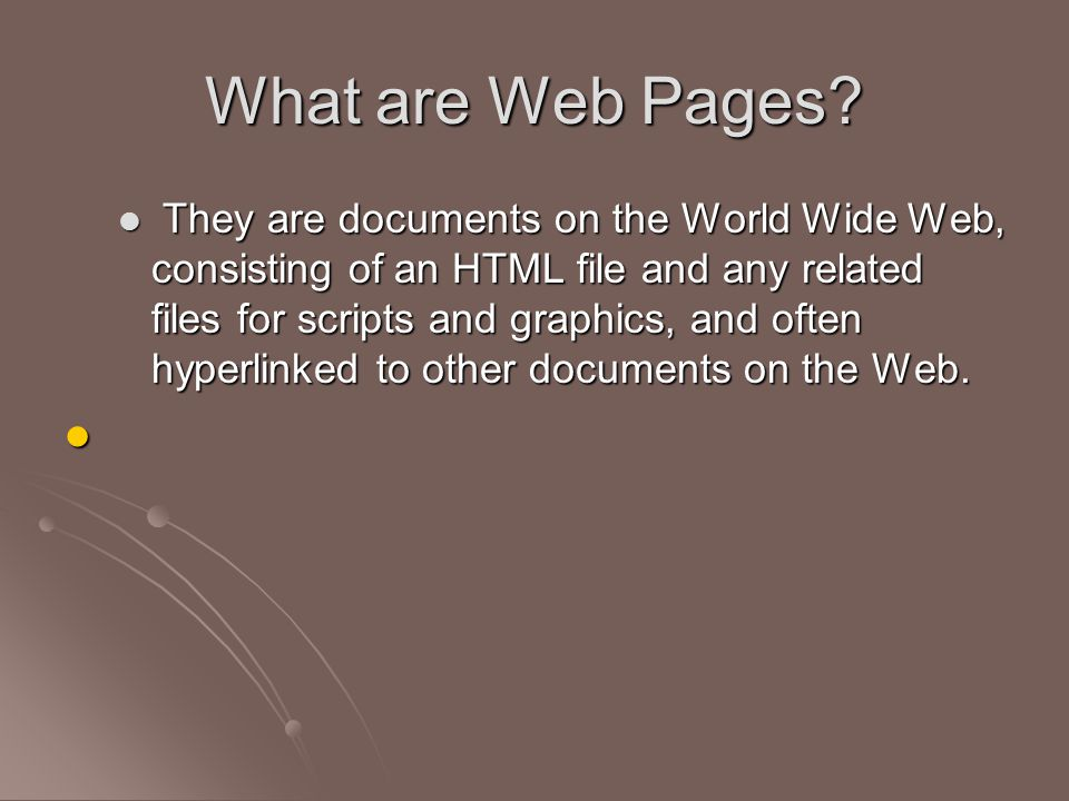 What are Web Pages.