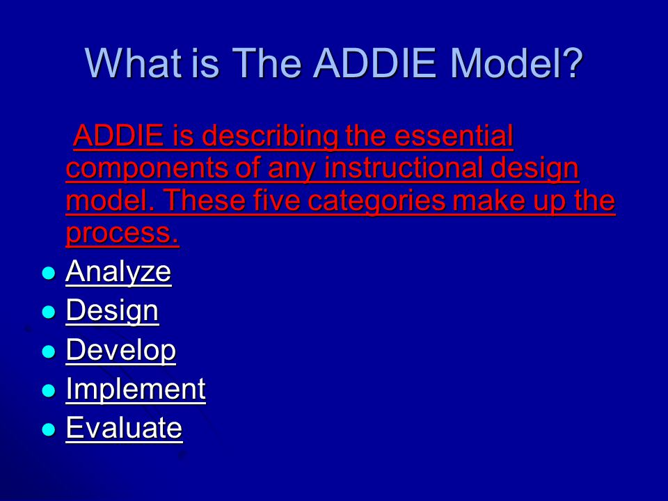 What is The ADDIE Model.