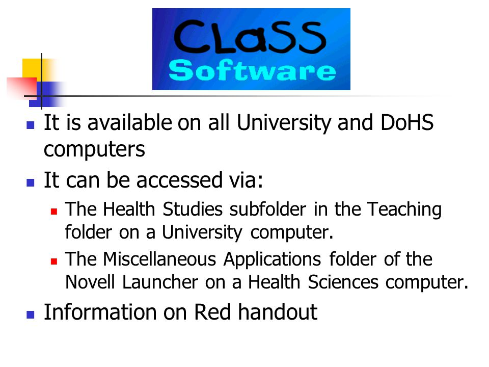 Computer Literacy and Skills System (CLaSS).