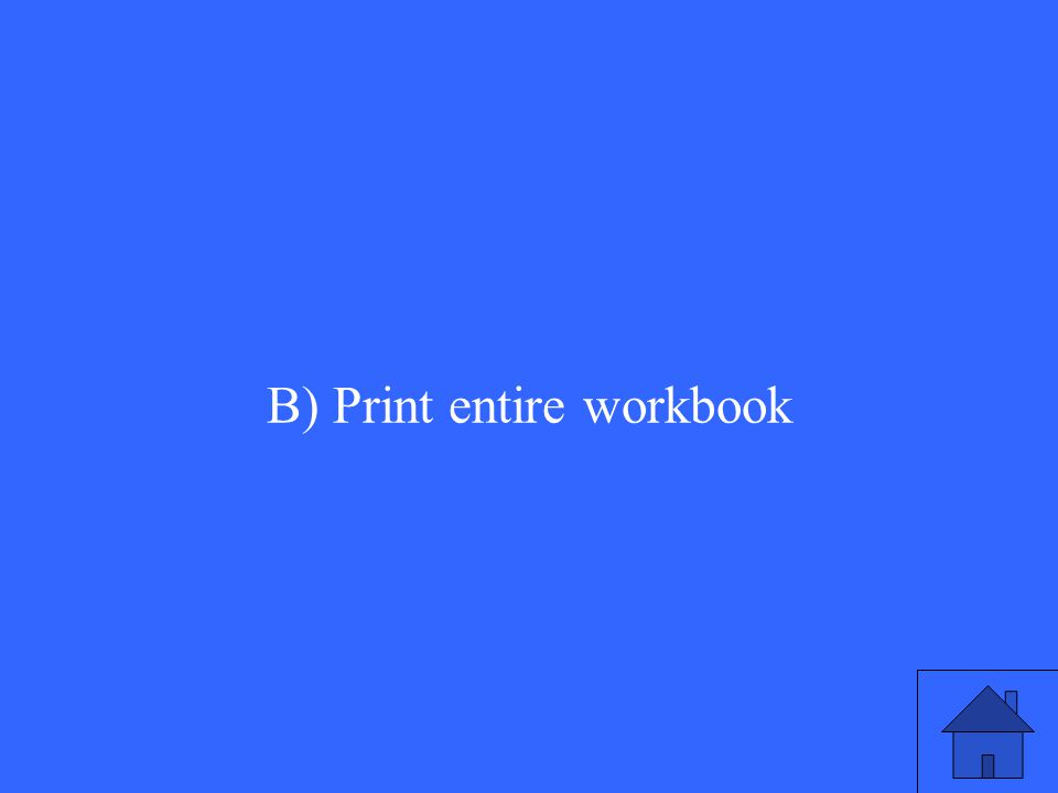 B) Print entire workbook