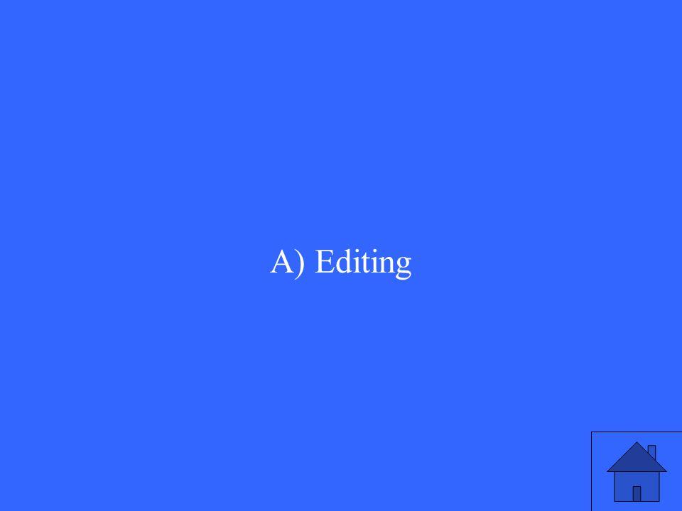A) Editing