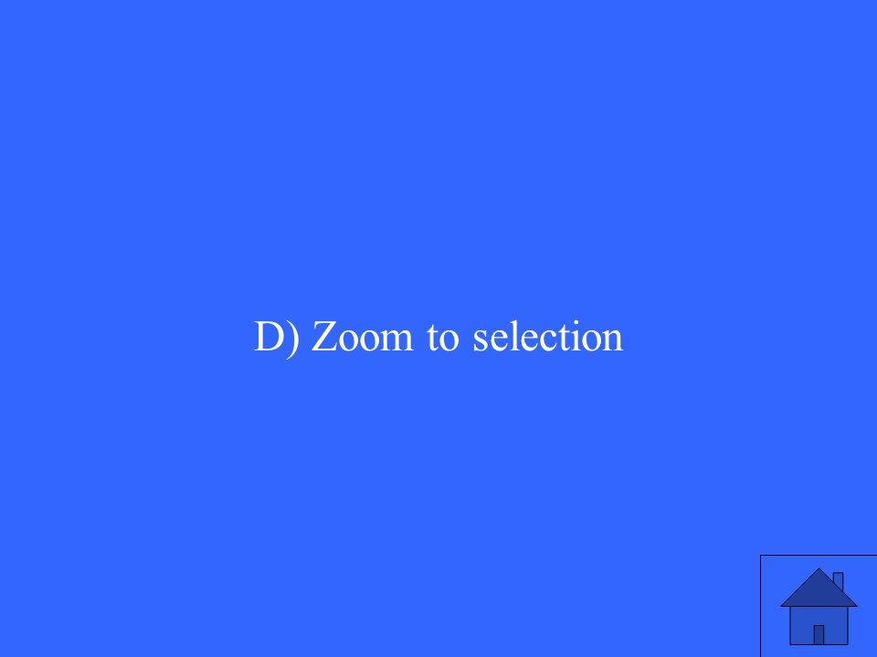 D) Zoom to selection