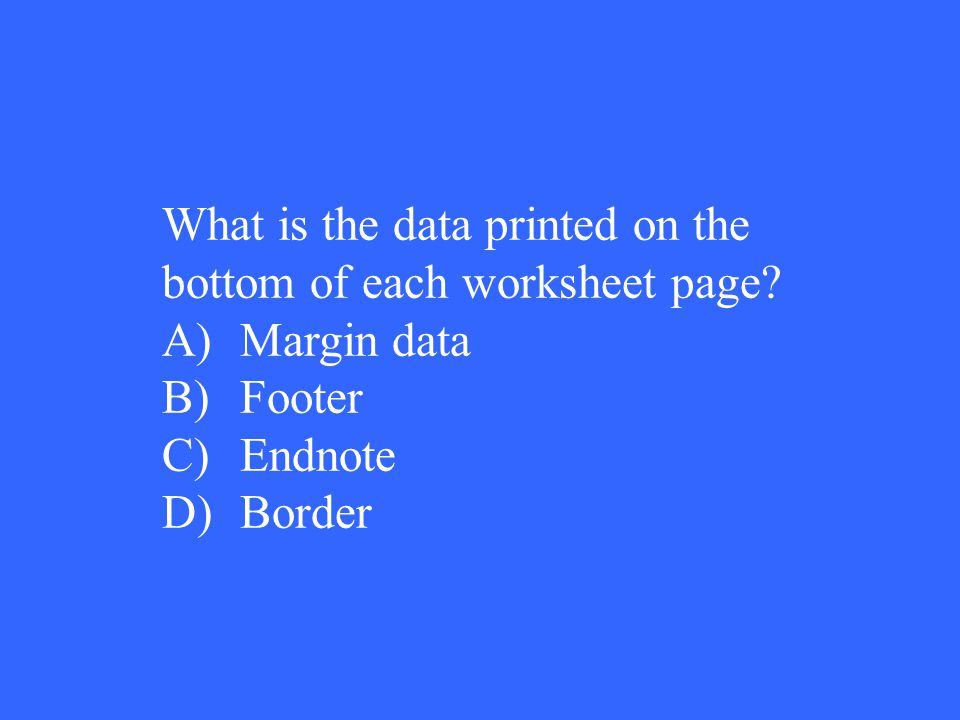 What is the data printed on the bottom of each worksheet page.