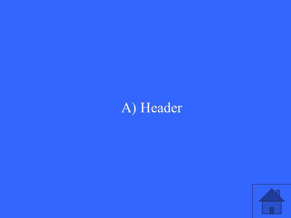 A) Header