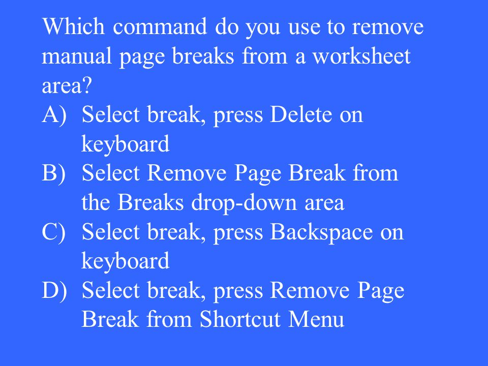 Which command do you use to remove manual page breaks from a worksheet area.