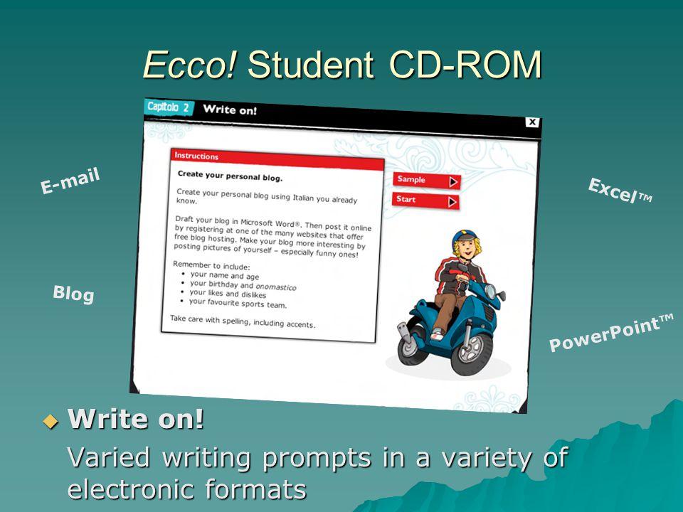 Ecco. Student CD-ROM  Write on.