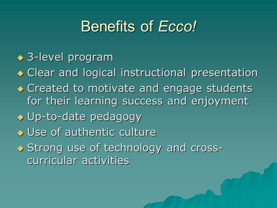Benefits of Ecco.