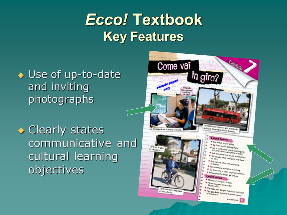 Ecco! Textbook  Additional Projects, e.g. cross-curricular, games, hands-on projects