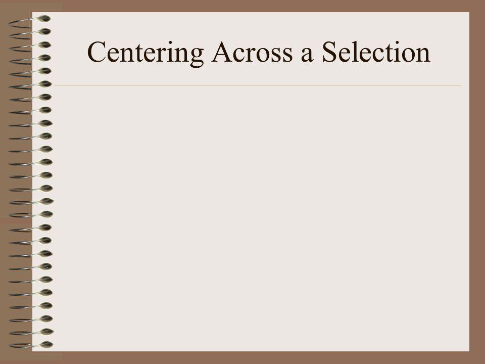 Centering Across a Selection