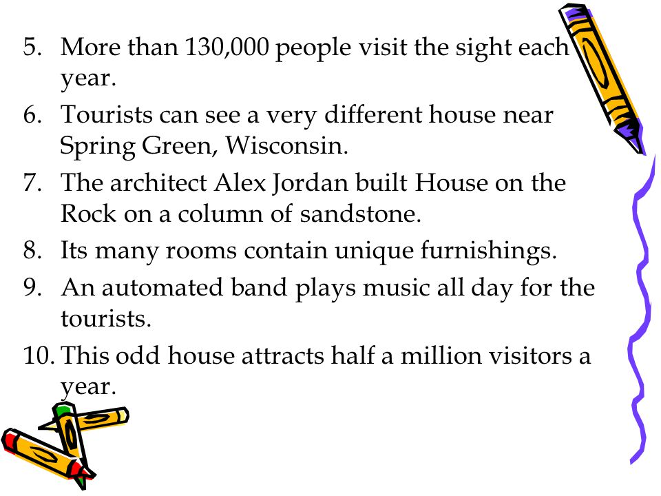 5.More than 130,000 people visit the sight each year.