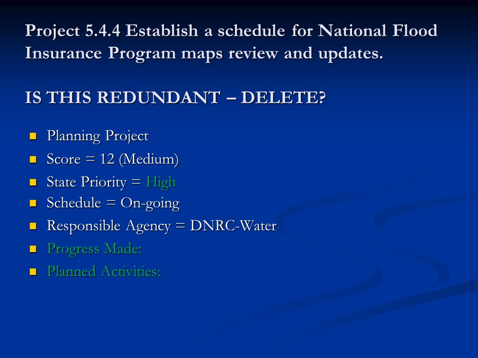 Project 5.4.4 Establish a schedule for National Flood Insurance Program maps review and updates.