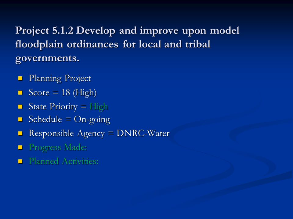 Project 5.1.2 Develop and improve upon model floodplain ordinances for local and tribal governments.
