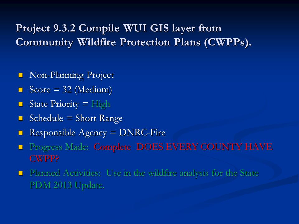 Project 9.3.2 Compile WUI GIS layer from Community Wildfire Protection Plans (CWPPs).