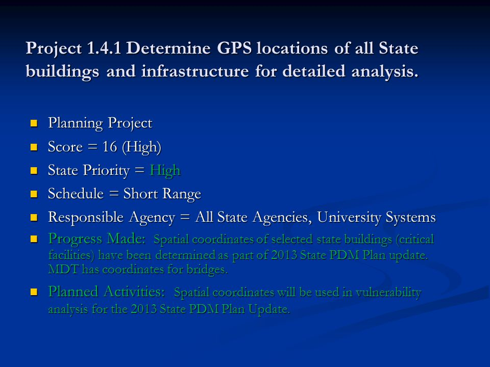 Project 1.4.1 Determine GPS locations of all State buildings and infrastructure for detailed analysis.