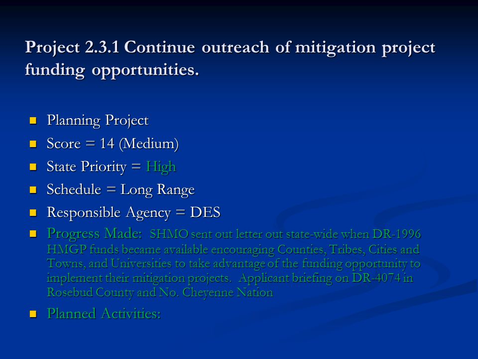 Project 2.3.1 Continue outreach of mitigation project funding opportunities.