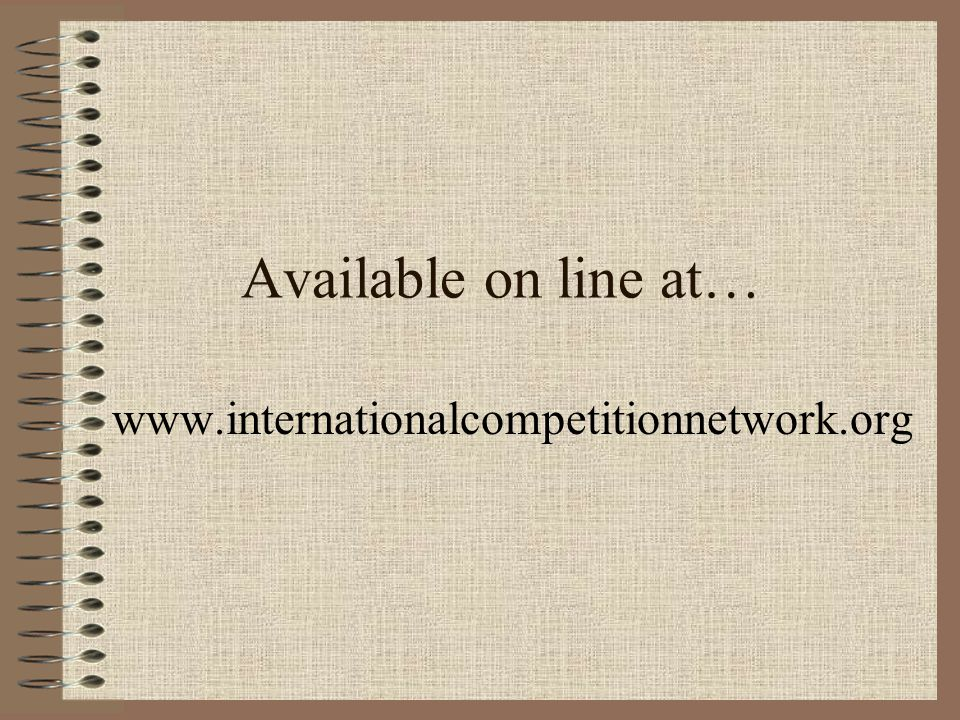 Available on line at… www.internationalcompetitionnetwork.org