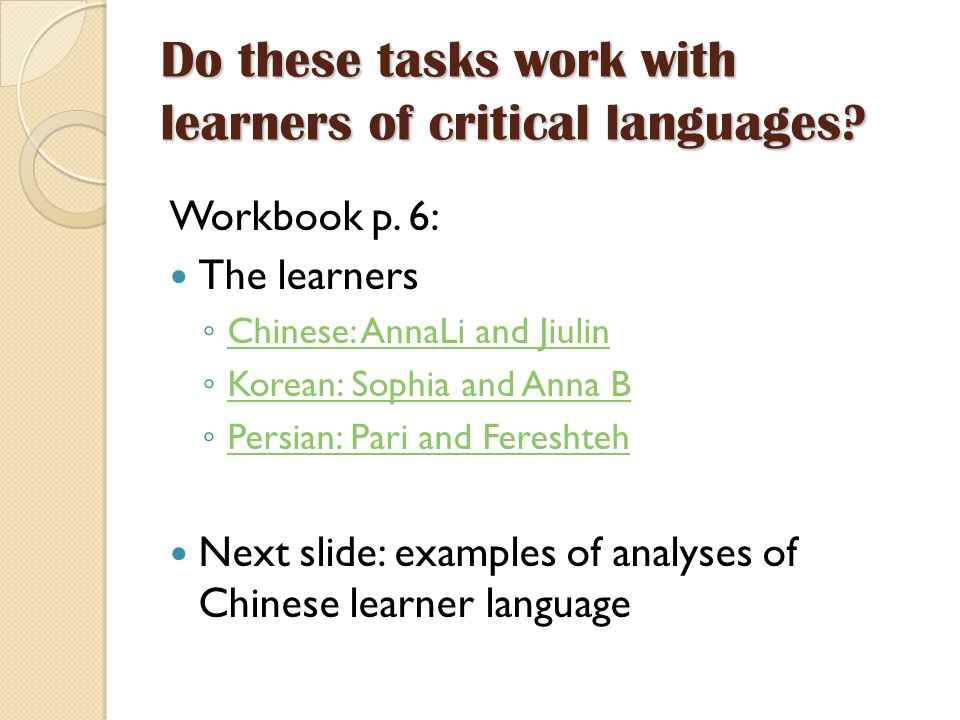 Do these tasks work with learners of critical languages.