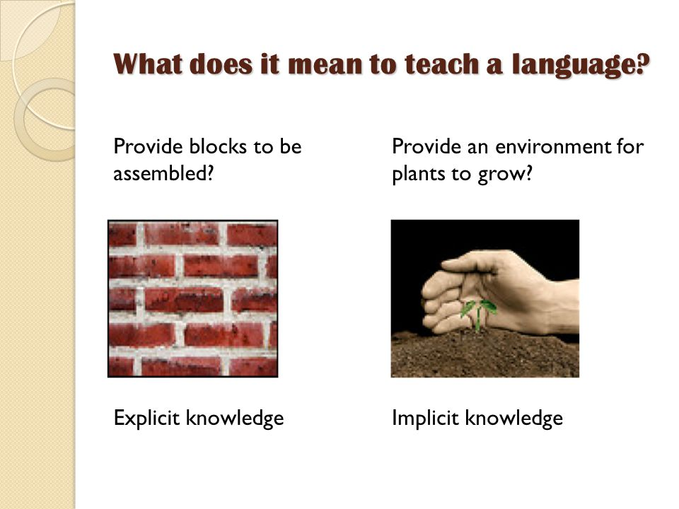 What does it mean to teach a language. Provide blocks to be assembled.