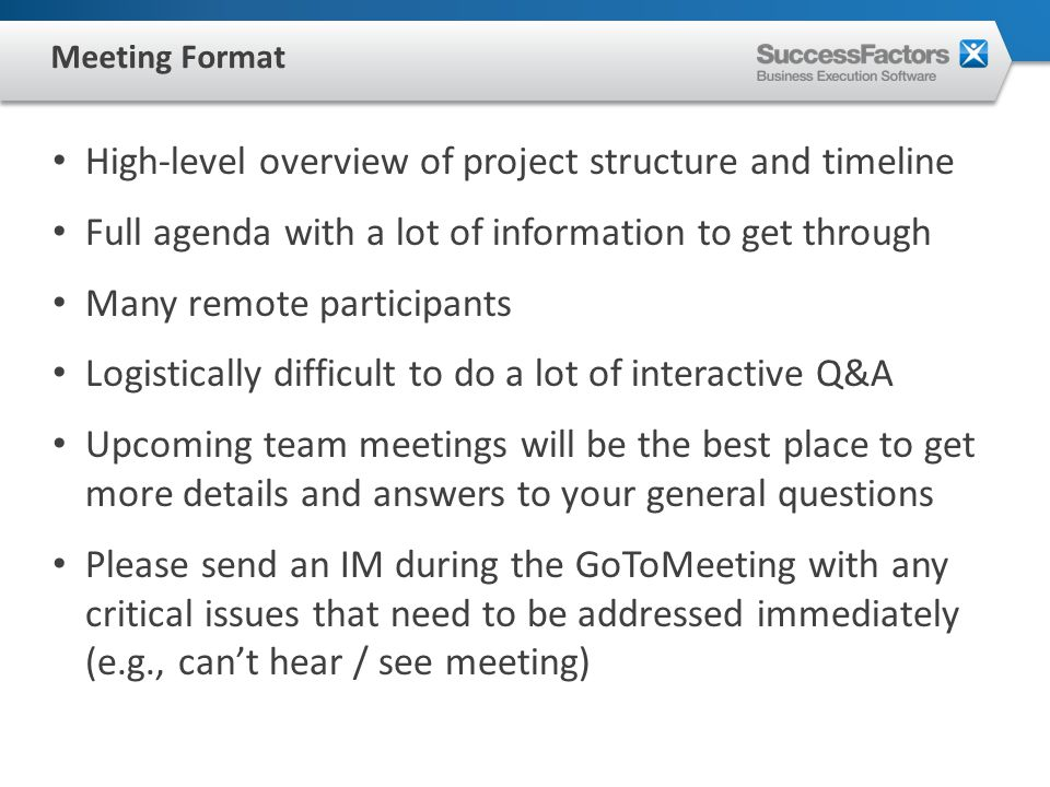 WE ARE EXCITED!!! Meeting Format