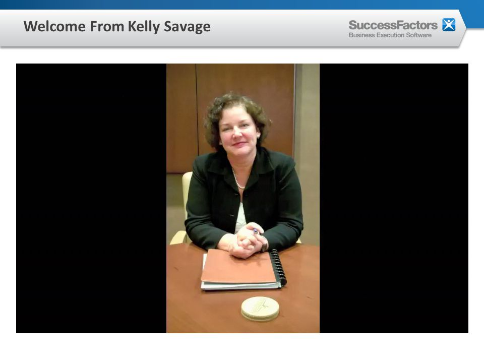 Welcome From Kelly Savage