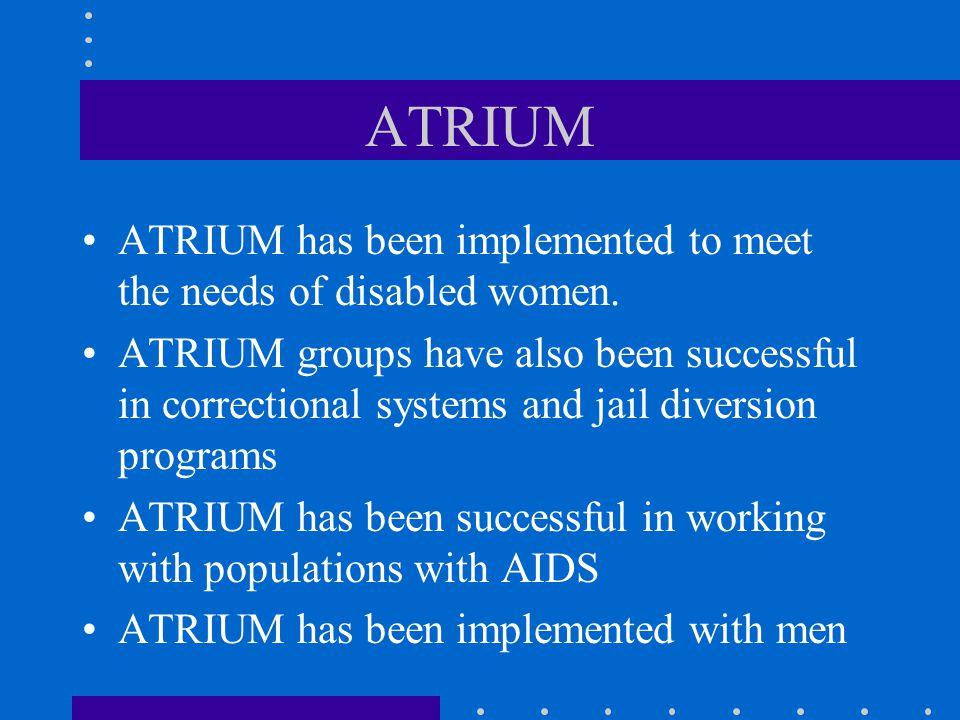 ATRIUM Training Who is eligible to become an ATRIUM facilitator.