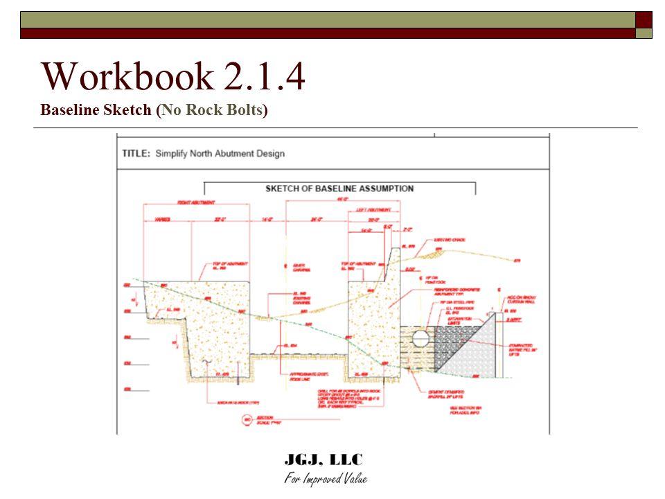 Workbook 2.1.4 Baseline Sketch (No Rock Bolts)