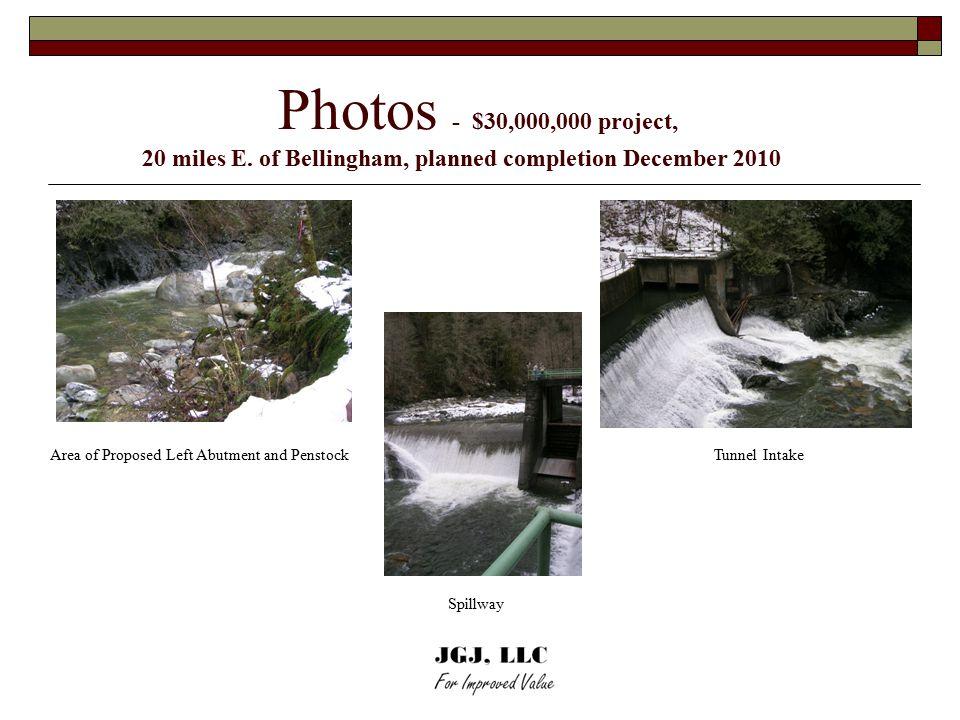 Photos - $30,000,000 project, 20 miles E.