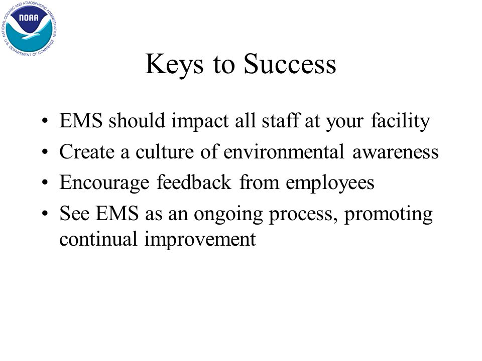 Please note that the EMS is an on going effort, your commitment and dedication is very much appreciated.