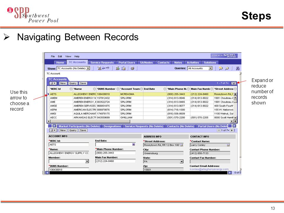 13 Steps  Navigating Between Records Expand or reduce number of records shown Use this arrow to choose a record