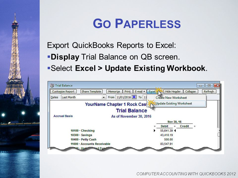 G O P APERLESS Export QuickBooks Reports to Excel:  Display Trial Balance on QB screen.