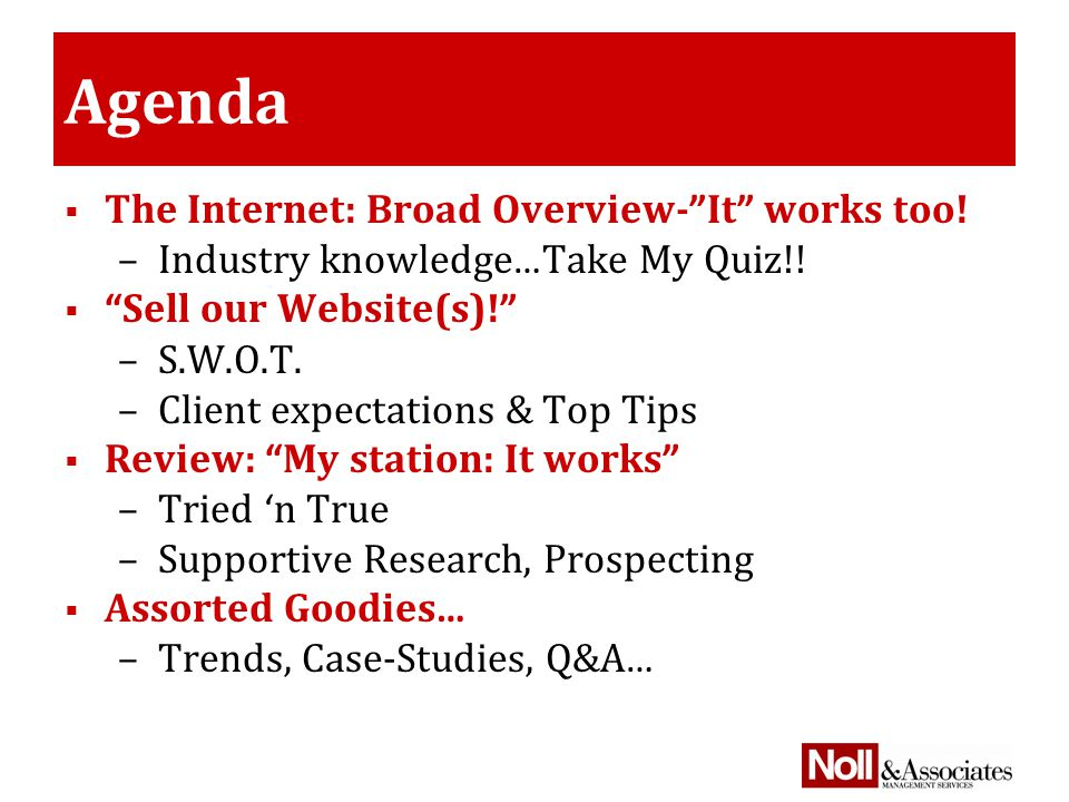 Agenda  The Internet: Broad Overview- It works too.