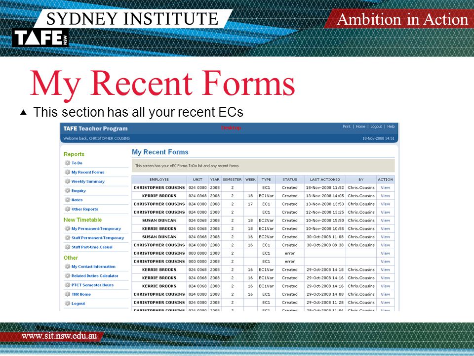 Ambition in Action www.sit.nsw.edu.au My Recent Forms  This section has all your recent ECs