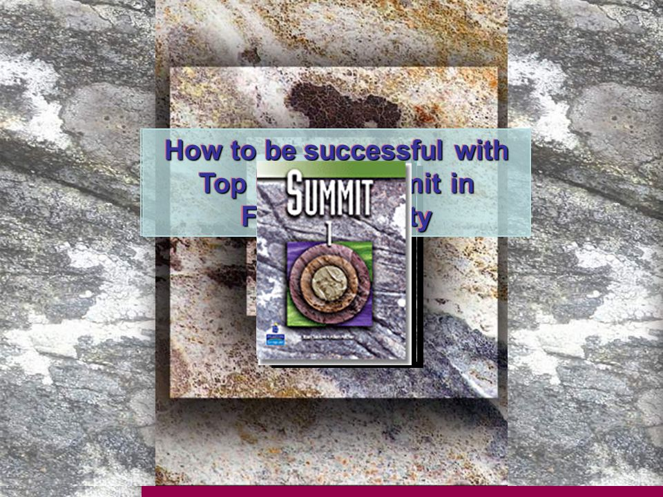 How to be successful with Top Notch/Summit in FPT University