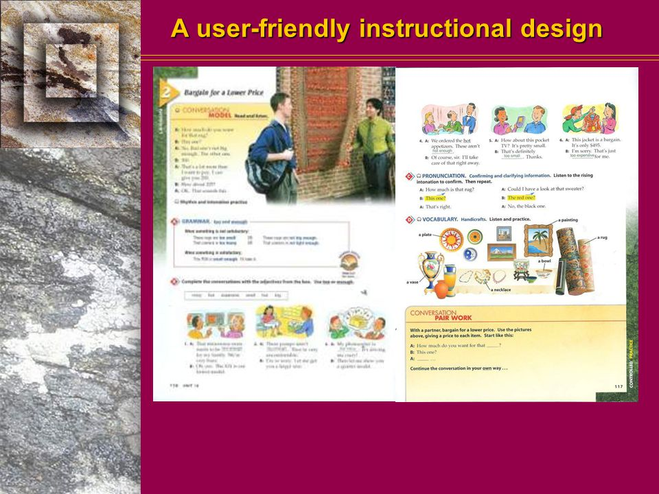 A user-friendly instructional design Concise two-page lessons each designed for one class session