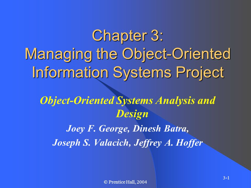 Chapter 3 3-42 © Prentice Hall, 2004 Project Management Tools Critical path scheduling Network diagrams Gantt diagrams Work breakdown structures (WBS) Software tools
