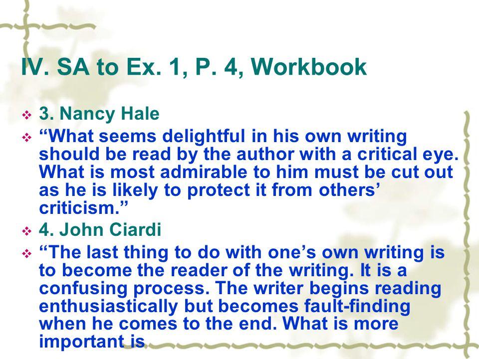IV. SA to Ex. 1, P. 4, Workbook  3.