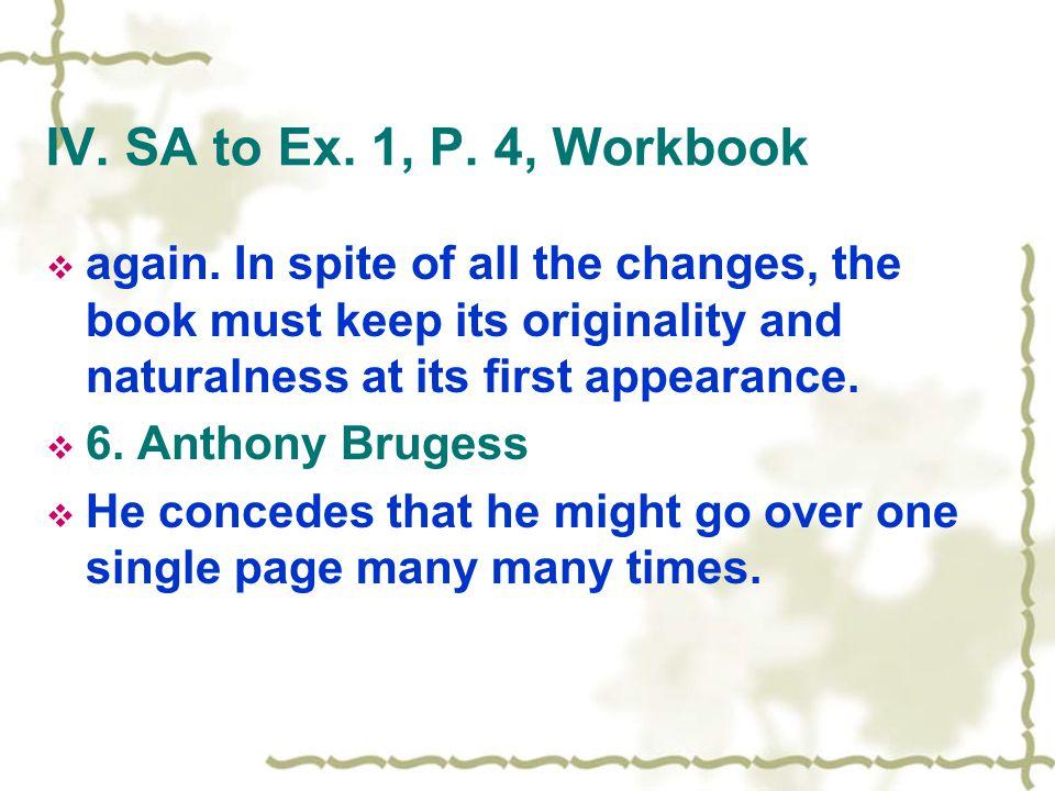 IV. SA to Ex. 1, P. 4, Workbook  again.
