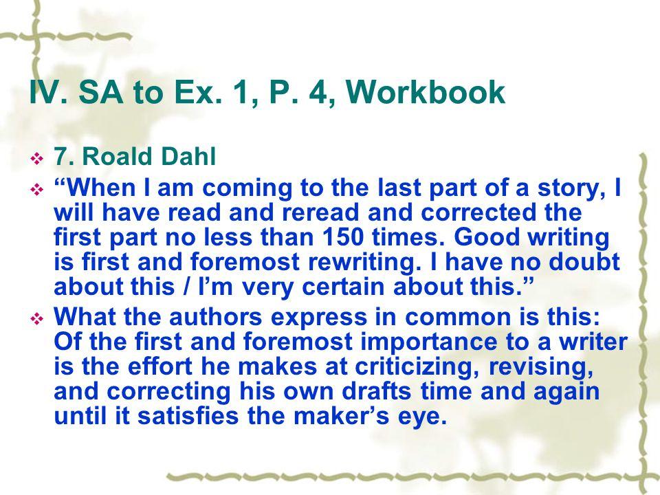 IV. SA to Ex. 1, P. 4, Workbook  7.