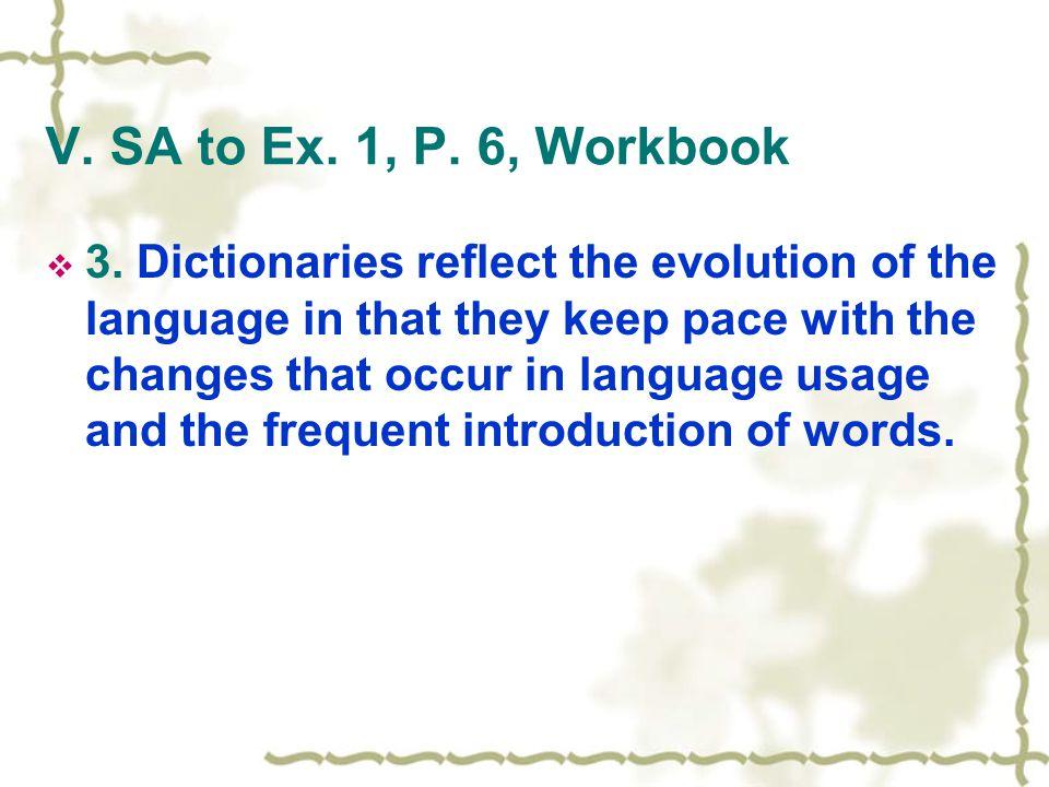 V. SA to Ex. 1, P. 6, Workbook  3.