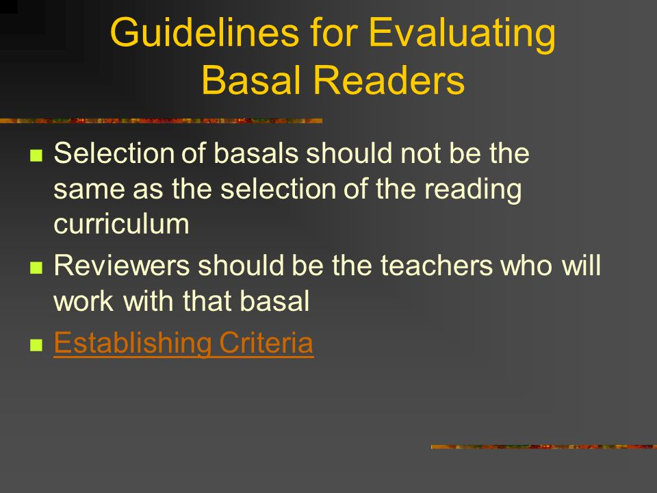 Adopting Basal Readers Most states have adopted some form of highly centralized, state level-control the selection. The remaining states select basals