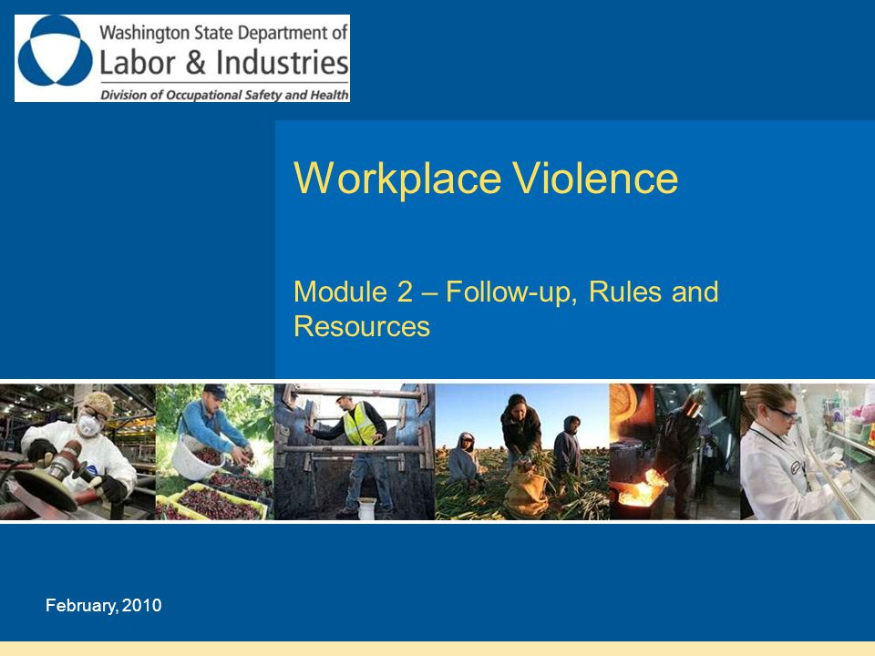  What should you do after an incidence of violence at the workplace.
