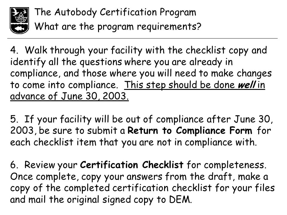 The Autobody Certification Program What are the program requirements.