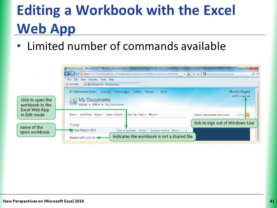 XP New Perspectives on Microsoft Excel 201041 Editing a Workbook with the Excel Web App Limited number of commands available