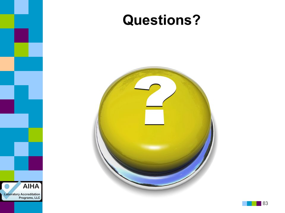 83 Questions?
