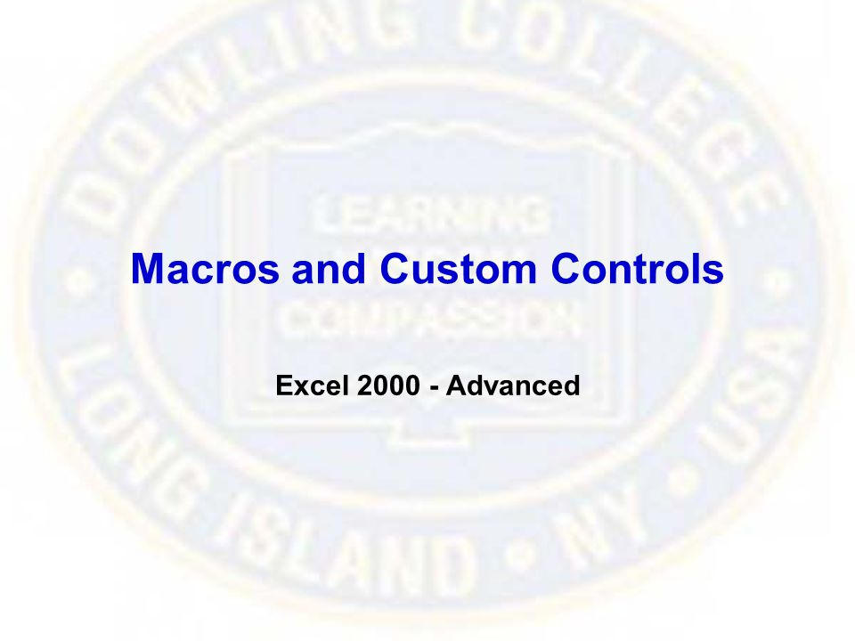 Macros and Custom Controls Excel 2000 - Advanced