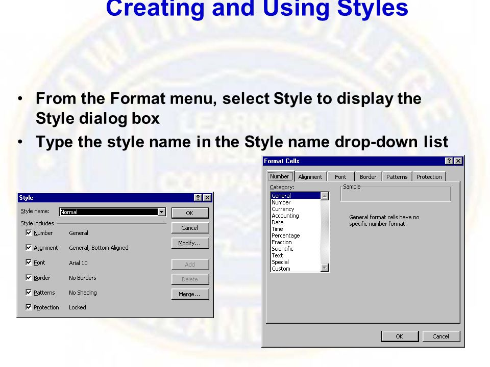 Creating and Using Styles From the Format menu, select Style to display the Style dialog box Type the style name in the Style name drop-down list