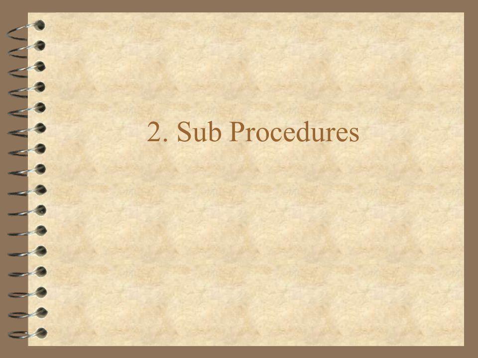 2. Sub Procedures