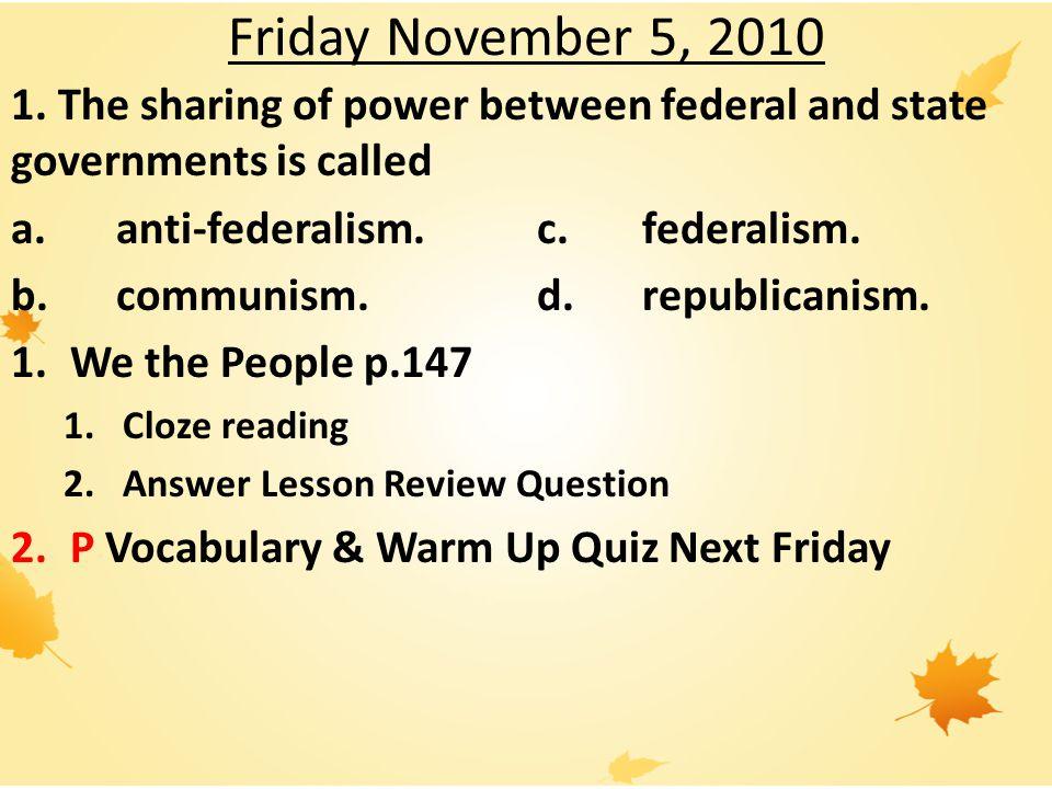 Friday November 5, 2010 1.