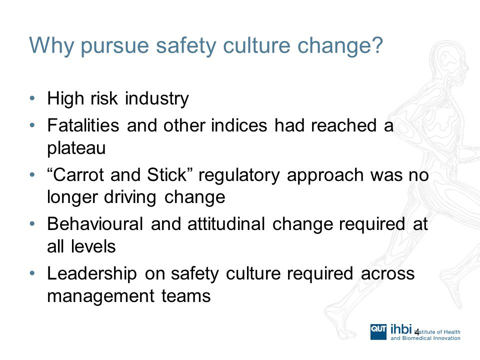 4 Why pursue safety culture change.