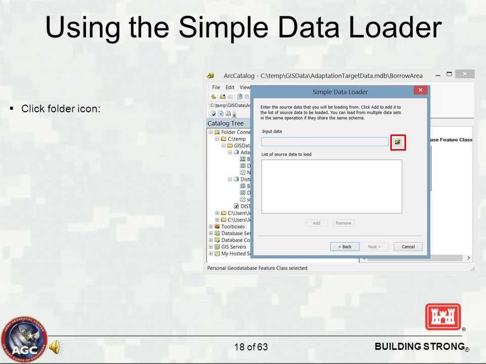 BUILDING STRONG ® Using the Simple Data Loader  Click folder icon: 18 of 63